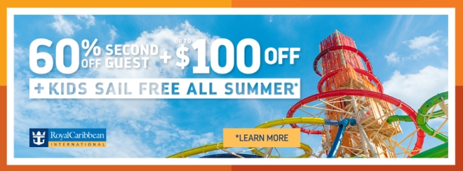Royal Caribbean: 60% off second guest plus $100 off PLUS kids sail free all summer* Terms and conditions apply. Click for details.