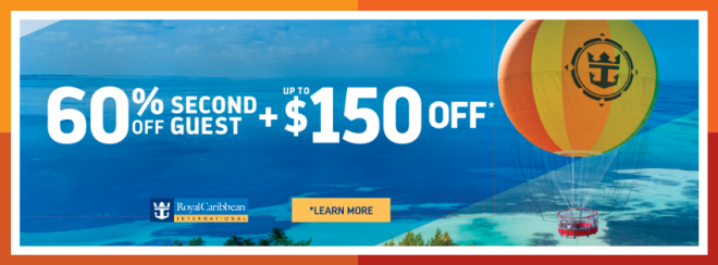 Royal Caribbean: 60% Off Second Guest PLUS up to $150 off*. Terms and conditions apply. Click to learn more.