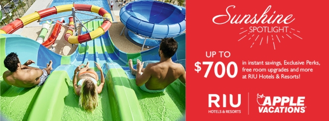 Apple Vacations | RIU Hotels and Resorts: Sunshine Spotlight! Up to $700 in instant savings, exclusive perks, free room upgrades and more at RIU Hotels & Resorts. Terms and conditions apply. Click to learn more.